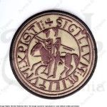 TEMPLAR SEAL/BADGE FOR MEDIEVAL RECREATION MARSHALL HISTORICAL